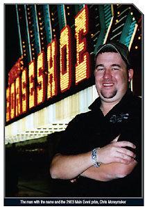 کریس مانی میکر قهرمان wsop 2003